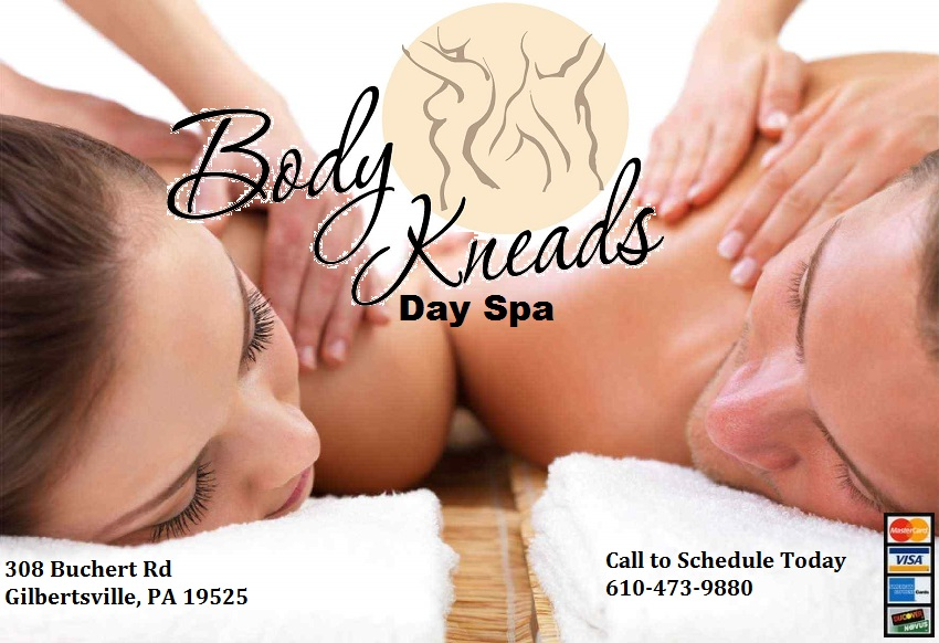 Body Kneads Day Spa 610-473-9880  308 Buchert Rd. Gilbertsville, PA 19525
